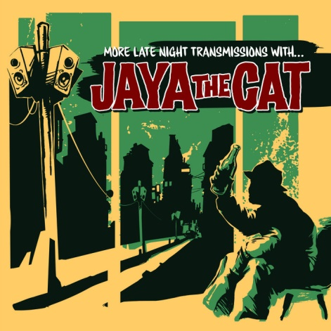jaya the cat more late night transmissions